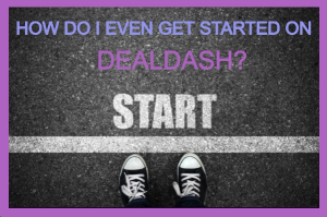 "Running track with text ""How do I get started on DealDash?"""